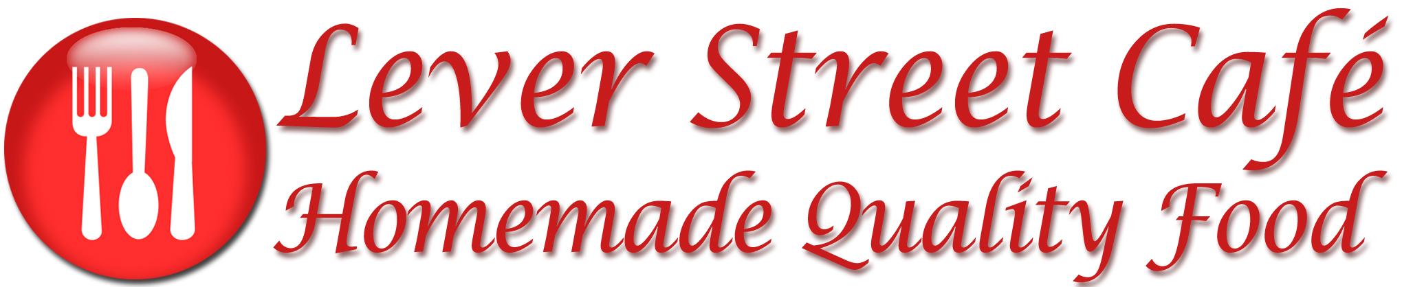 Lever Street Cafe - Quality Homemade Food